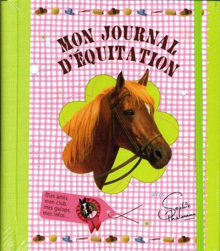 9782012265783: Mon Journal D'Equitation - Sophie Thalmann (French Edition)