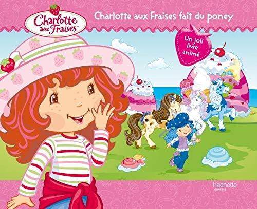 9782012265936: Charlotte Aux Fraises Fait Du Poney (English and French Edition)