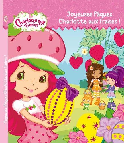 9782012266148: Joyeuses Pâques Charlotte aux Fraises