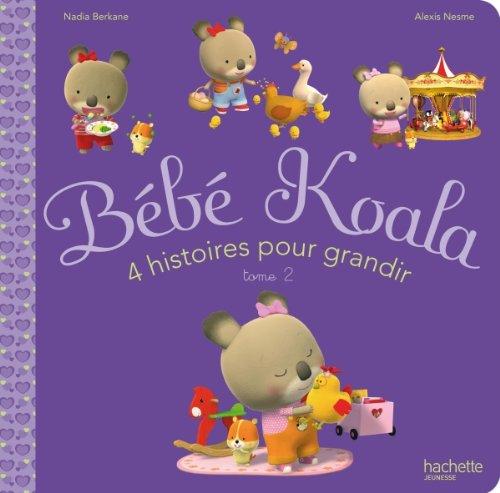 9782012266599: Bebe Koala - 4 Histoires pour Grandir Tome 2