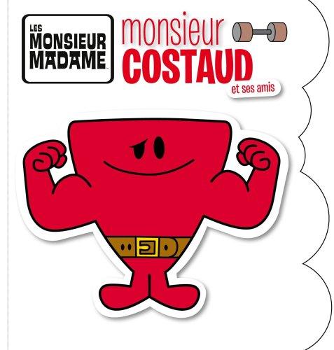 9782012266704: Monsieur costaud et ses amis (French Edition)