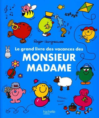 9782012266896: Le grand livre des vacances des Monsieur Madame