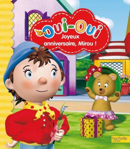 9782012267619: Joyeux Anniversaire Mirou (Oui-Oui) (French Edition)