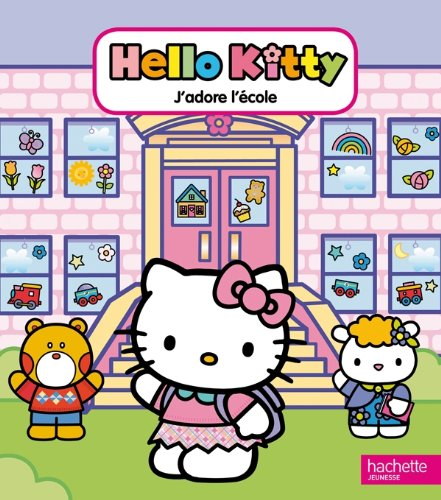 9782012269484: J'adore l'école - Hello Kitty