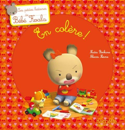 9782012269552: Bébé Koala - Titre 10 - En colère !