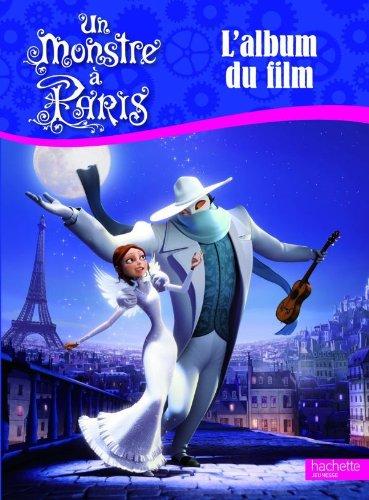 9782012270435: Un Monstre à Paris (French Edition)