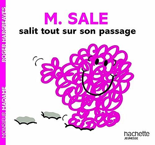 9782012271876: Monsieur Sale salit tout sur son passage (Monsieur Madame)