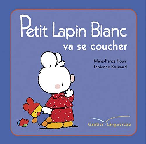 9782012273290: Petit lapin blanc va se coucher