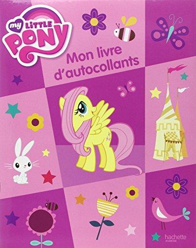 9782012273931: mon livre d autocollants my little pony