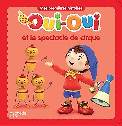 9782012274655: OUI-OUI ET LE SPECTACLE DE CIRQUE