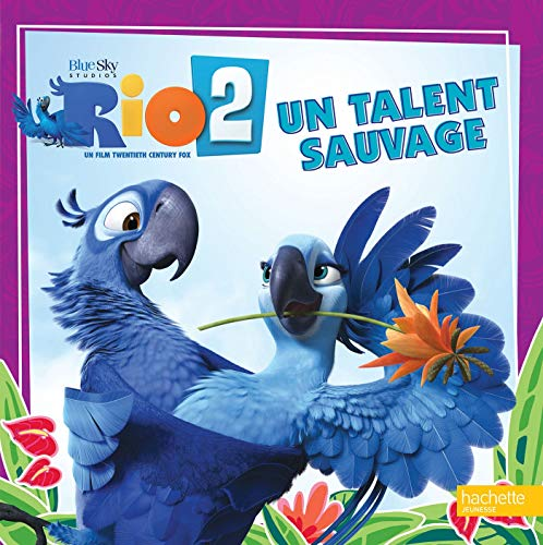 9782012274884: Rio 2 : Un talent sauvage