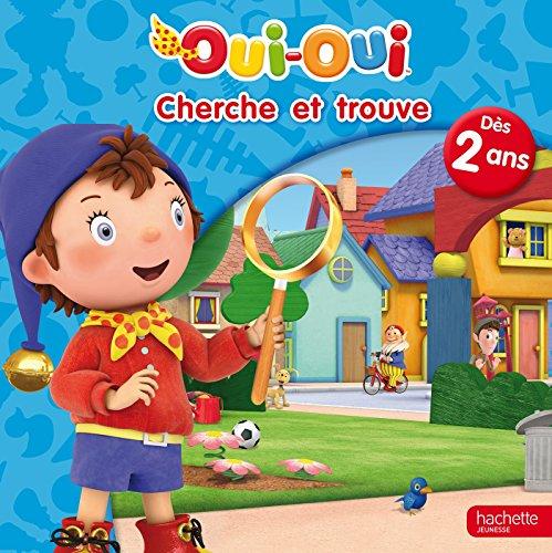 9782012275669: Cherche et trouve pour les petits Oui-Oui
