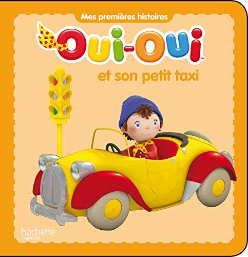 9782012275775: Oui-Oui et son petit taxi