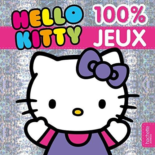 9782012276413: 100 % jeux Hello Kitty