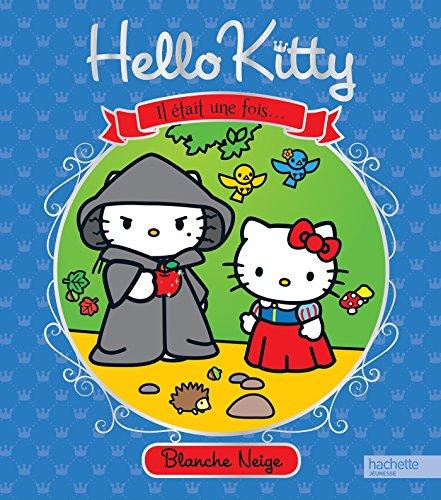 9782012276468: Hello Kitty : Il était une fois Blanche Neige