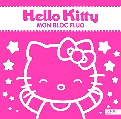9782012276550: Hello Kitty / mon bloc fluo