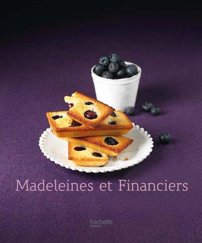 9782012302228: Madeleines et financiers (Cuisine)