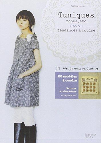 9782012302808: Tuniques, robes, etc ... (Brico / Déco / Loisirs créatifs)