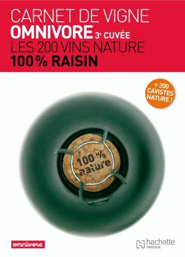 9782012302846: Carnet de vigne Omnivore - 3e cuvée