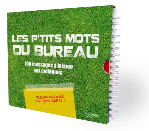 9782012303232: Les p'tits mots du bureau : 100 messages à laisser aux collègues