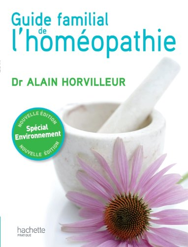 9782012303706: Le guide familial de l'homéopathie (French Edition)