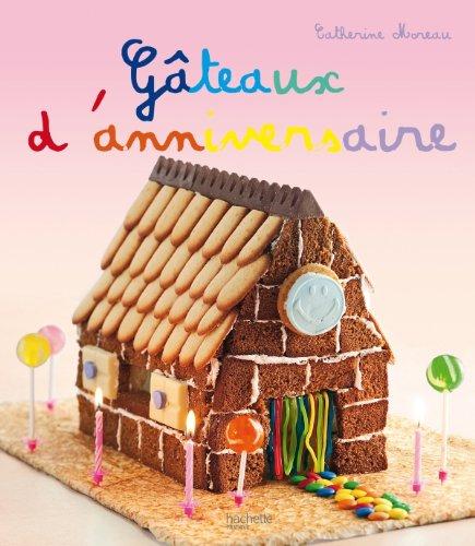 9782012303973: G�teaux d'anniversaire