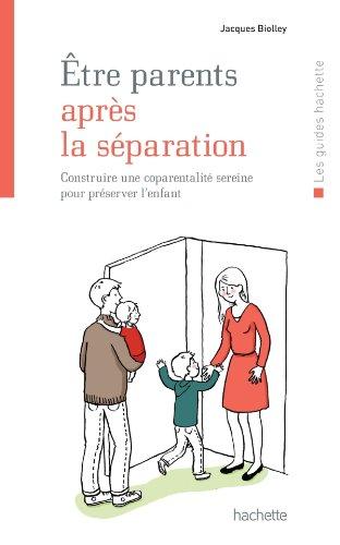 9782012305489: être parents après la séparation