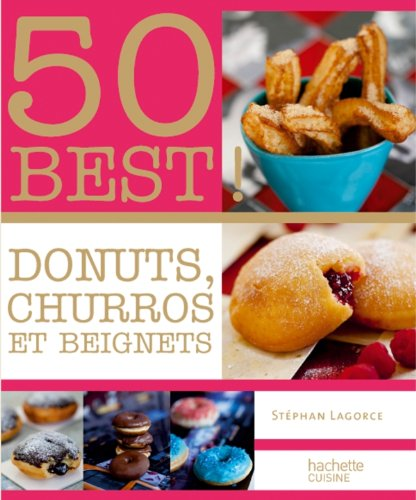 9782012305847: Donuts, Beignets et Churros: 50 BEST