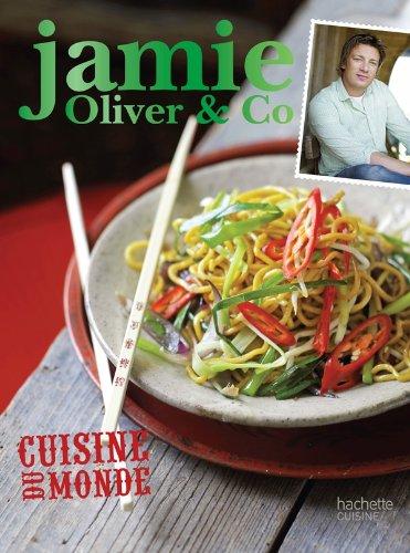 9782012306424: Cuisine du monde: Jamie Oliver & Co