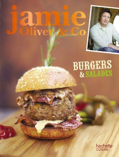 9782012306431: Burgers, barbecues et salades: Jamie Oliver & Co