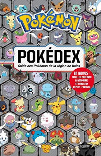 9782012307742: Pokédex : Guide des Pokémon de la région de Kalos