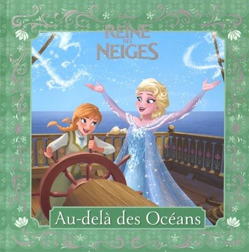 9782012308718: Au-delà des mers, La Reine des Neiges , LES PETITES HISTOIRES DE LA REINE DES NEIGES #3