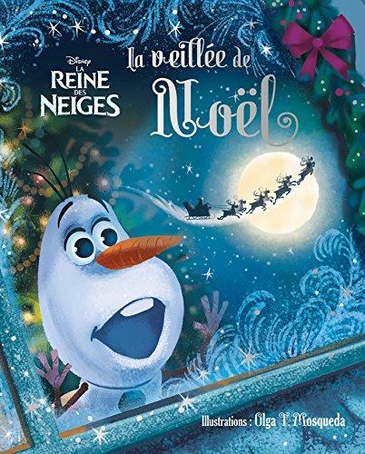 9782012308985: REINE DES NEIGES - Beau Livre - La veillée de Noël
