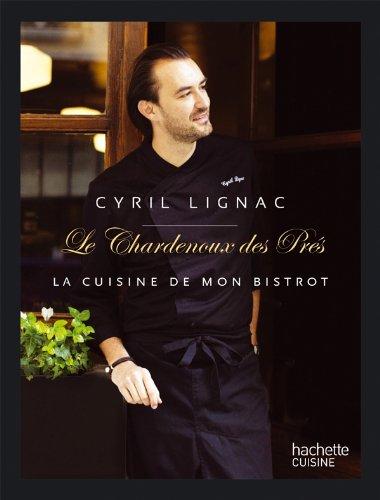 9782012309135: cyril lignac chardenoux les pres