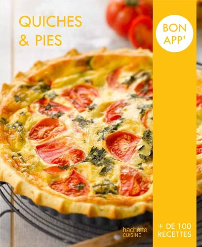 9782012309180: Quiches et pies: Bon app'