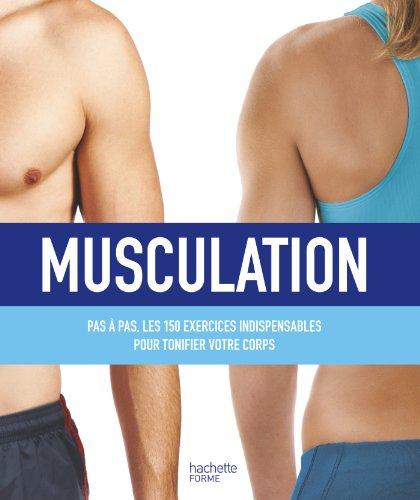 9782012309593: Musculation : plus de 150 exercices pour sculpter son corps