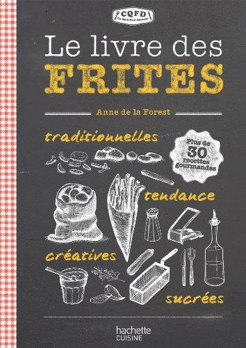 9782012309753: Le livre des frites: CQFD