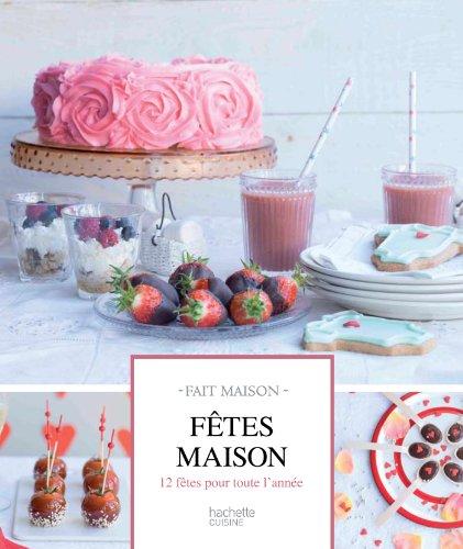 9782012310261: F�tes maison (Cuisine)