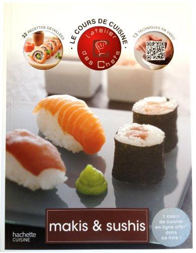 9782012310322: Maki & sushi: Atelier des Chefs