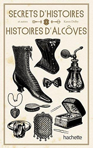 9782012312227: Secrets d'Histoire et autres histoires d'alc�ve
