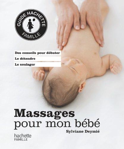 9782012312364: Massages pour mon bébé (Famille / Santé)