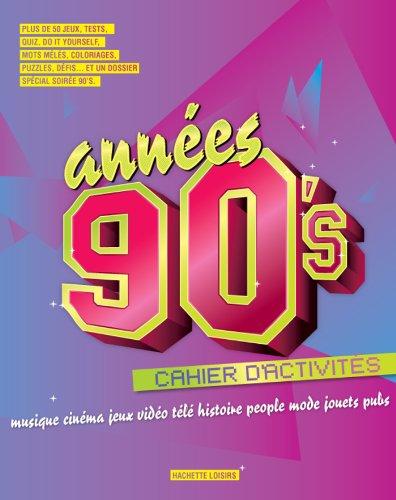 Années 90: musique cinéma jeux vidéo télé: Claire Chamot; Manon
