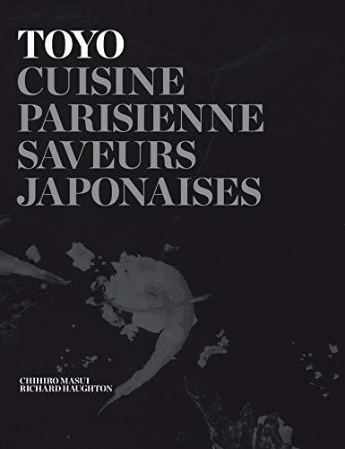 9782012315044: TOYO: Cuisine parisienne - Saveurs japonaises