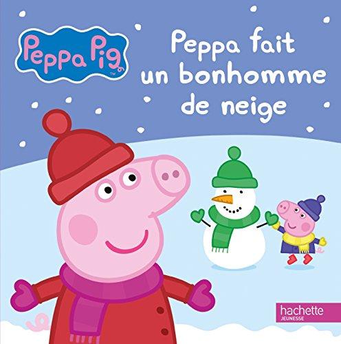 9782012315495: Peppa Pig / Peppa fait un bonhomme de neige