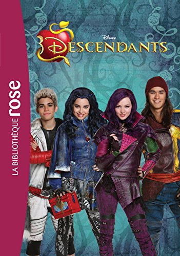 9782012317284: DESCENDANTS LE ROMAN DU FILM (Bibliothèque Rose Plus)