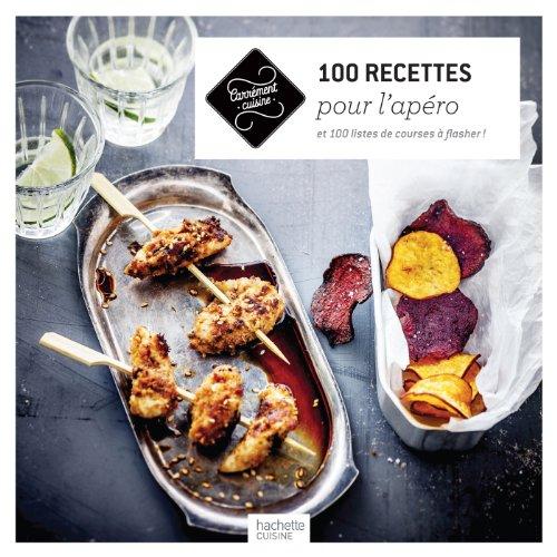 9782012318212: 100 recettes pour l'apéro: et 100 listes de courses à flasher !