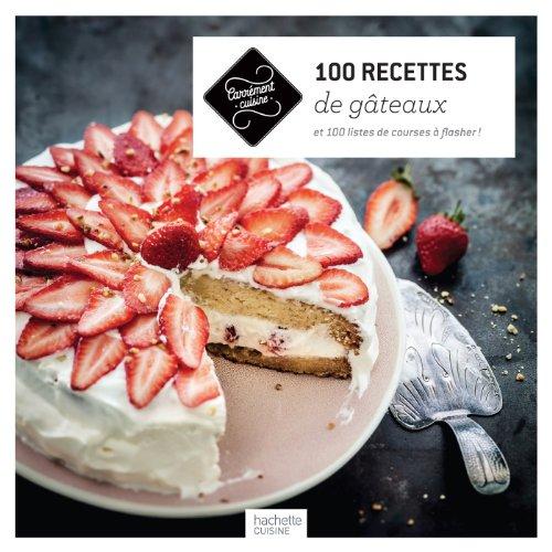 9782012318229: 100 recettes de gâteaux: et 100 listes de courses à flasher !