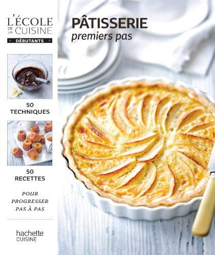 9782012318304: Pâtisserie premiers pas (Cuisine)