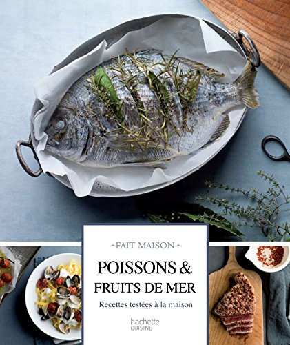 9782012318373: Poissons et fruits de mer: Recettes testées à la maison