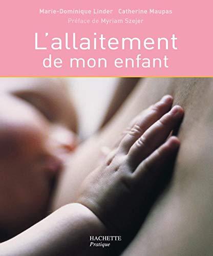 9782012349841: L'allaitement de mon enfant